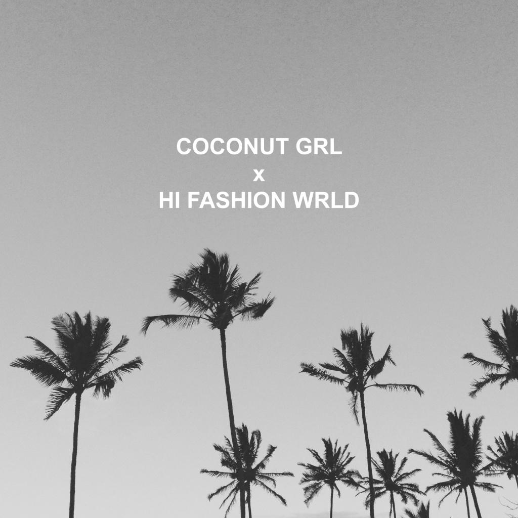 Coconut Girl In A High Fashion World